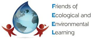 Friends of Ecological & Environmental Learning (FEEL)